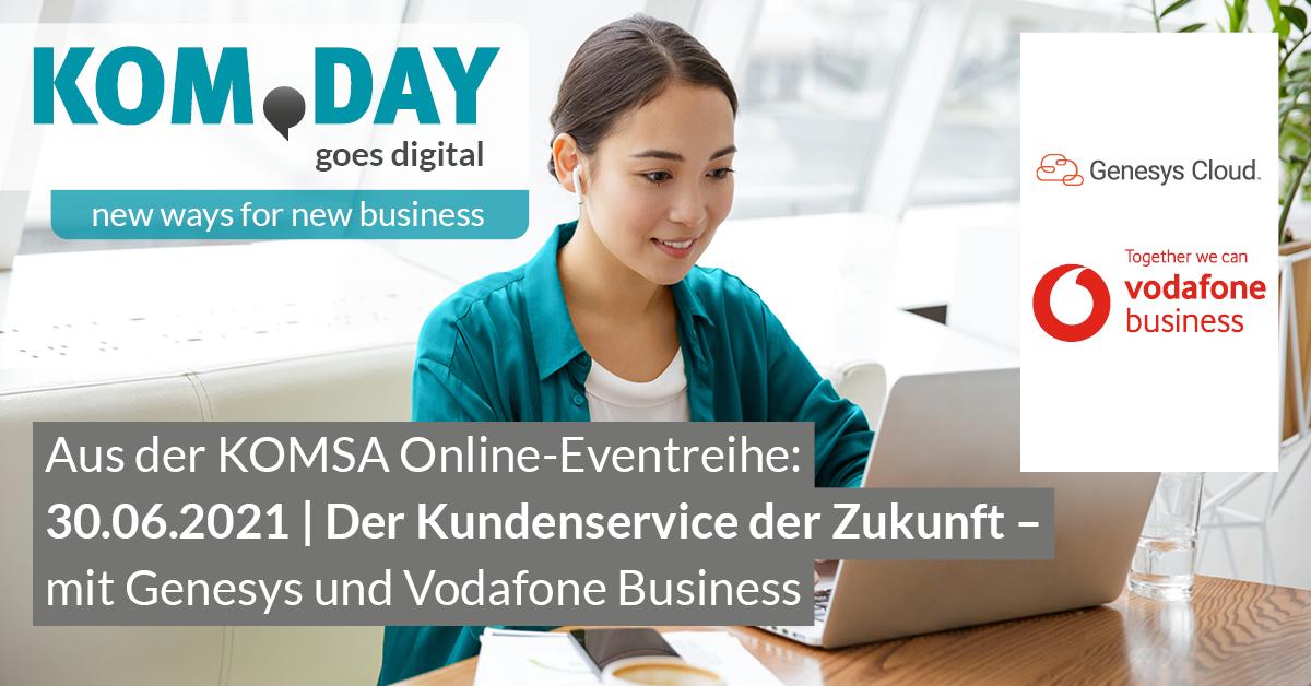 KOM.DAY goes digital mit Vodafone Business und Genesys