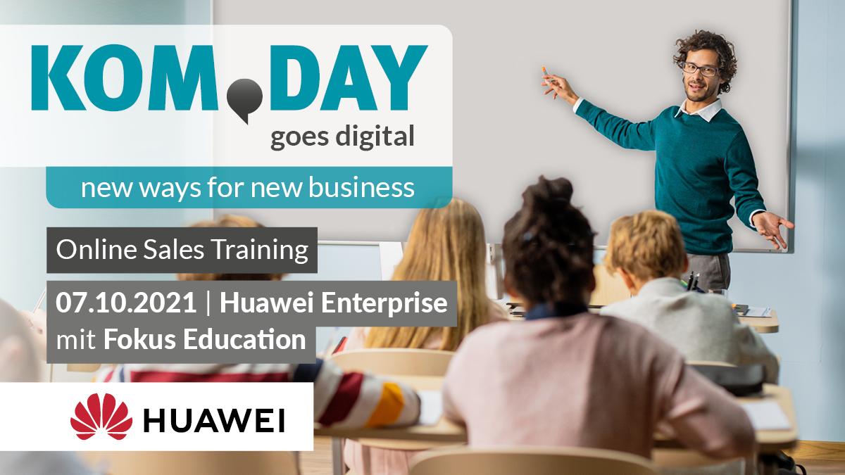 KOM.DAY goes digital - Huawei Sales Training