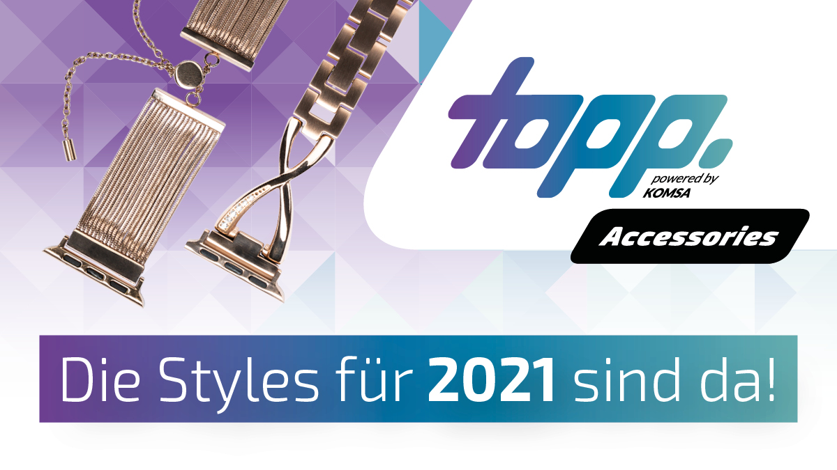 topp Accessories Neuheiten 2021
